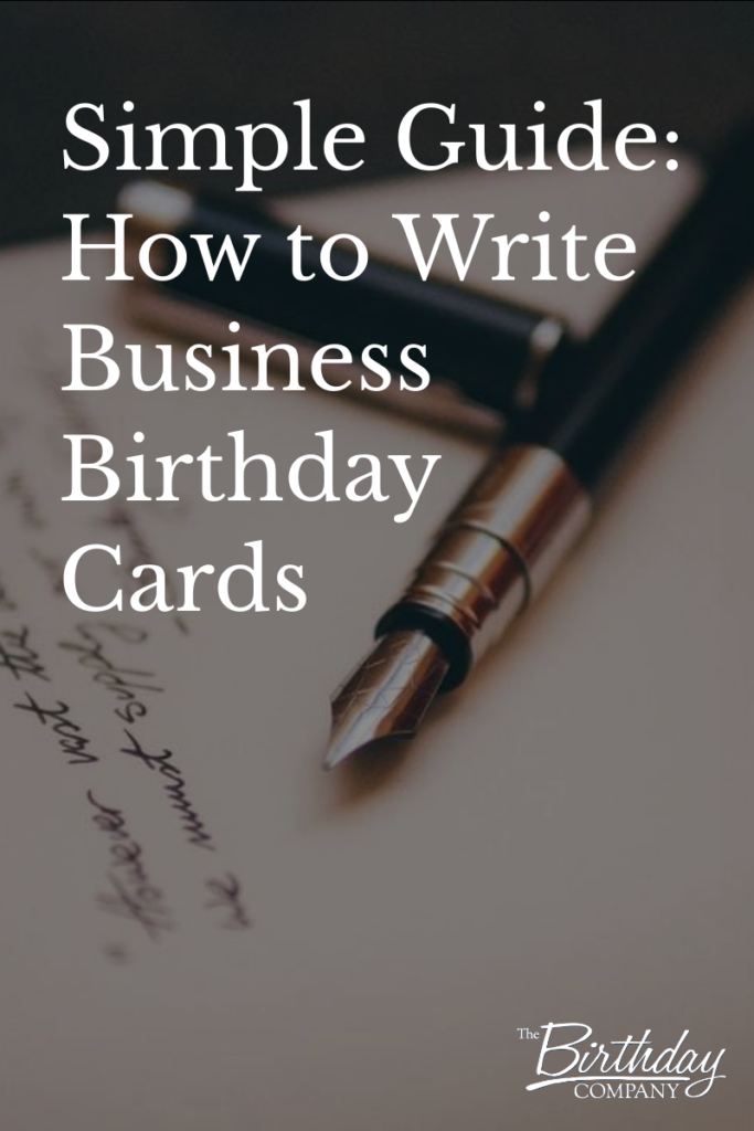 guide for how to write business birthday cards