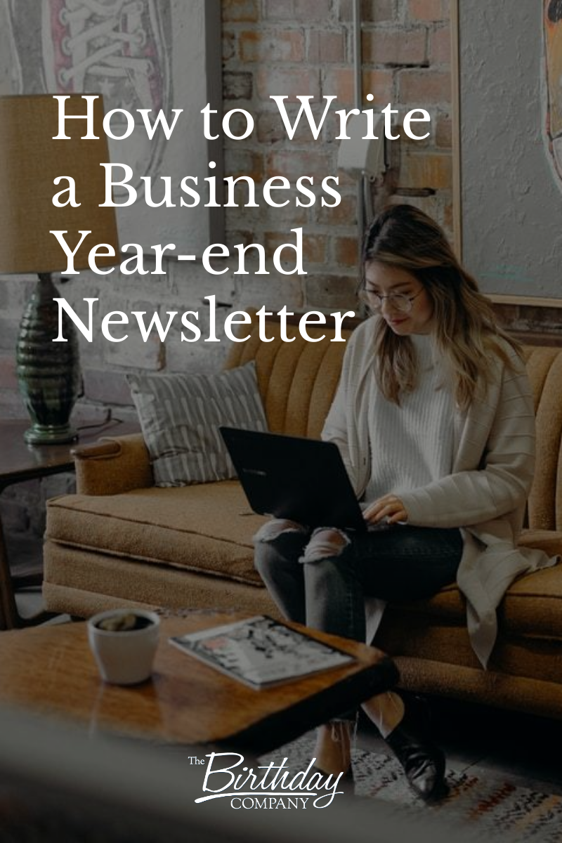 how to write a business year end newsletter