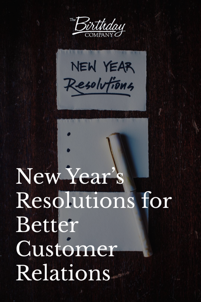 New Year's Resolutions for Better Customer Relations