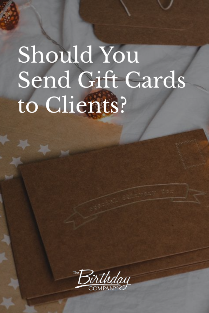 Should you send gift cards to clients?