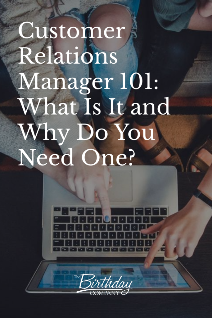 Customer Relations Manager 101: What Is It and Why Do You Need One?